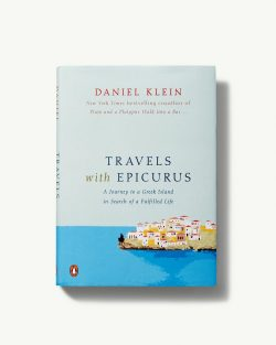 Travels With Epicurus Hardcover Book by Daniel Klein